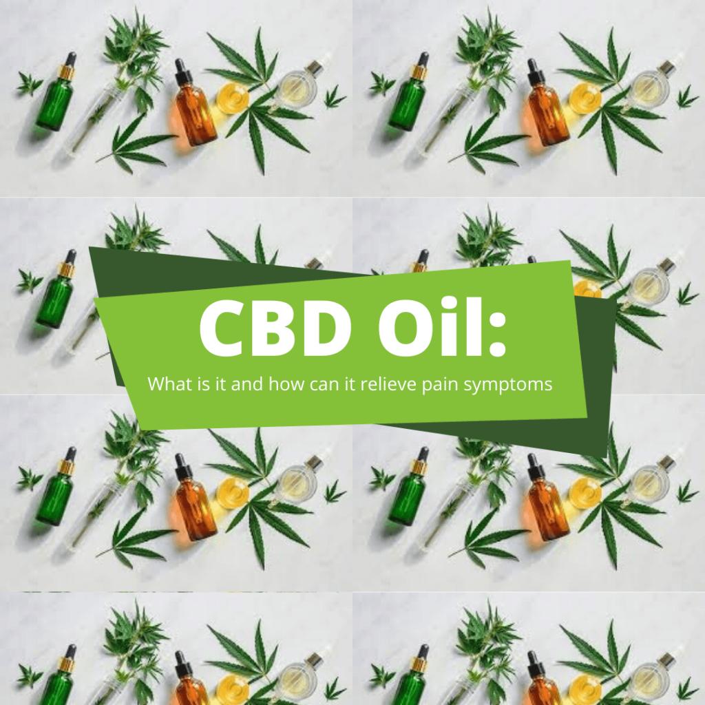 CBD Oil pain symptoms what is it