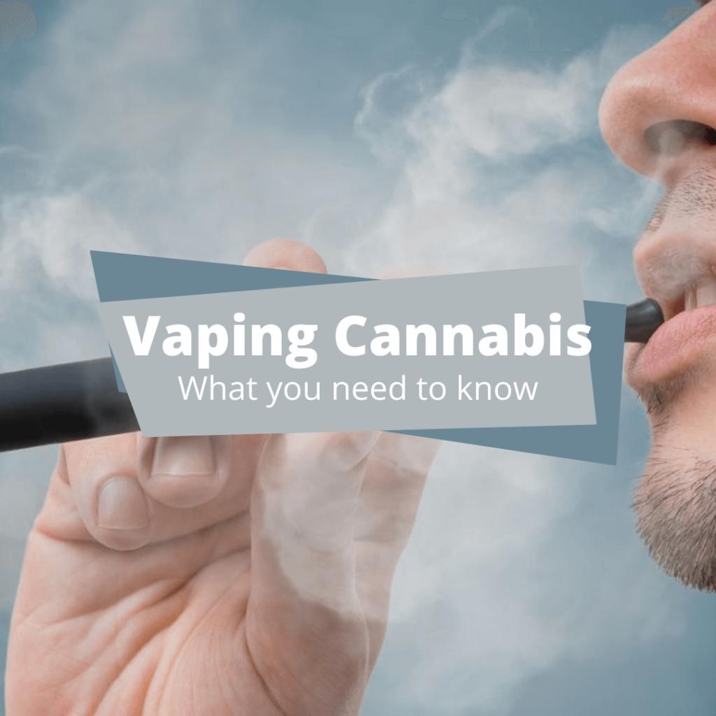 Cannabis Vaping vaporizing